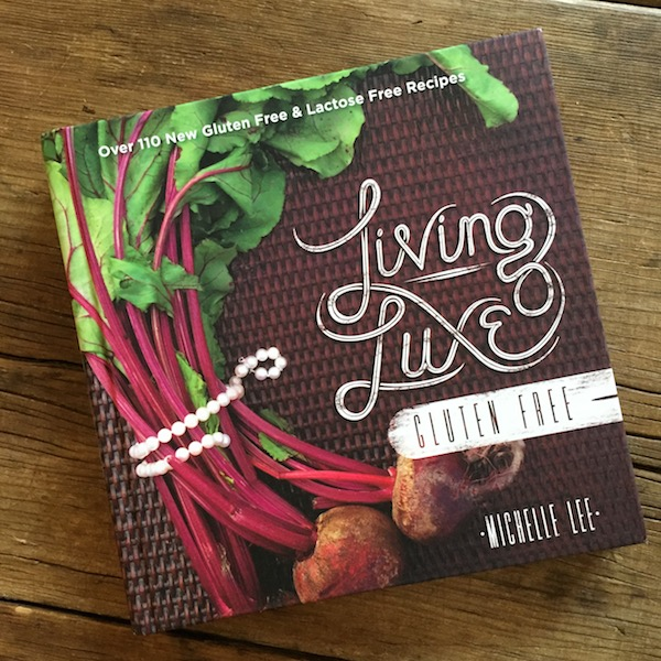 Cookbook review | Living Luxe Gluten Free | Recipe Renovator