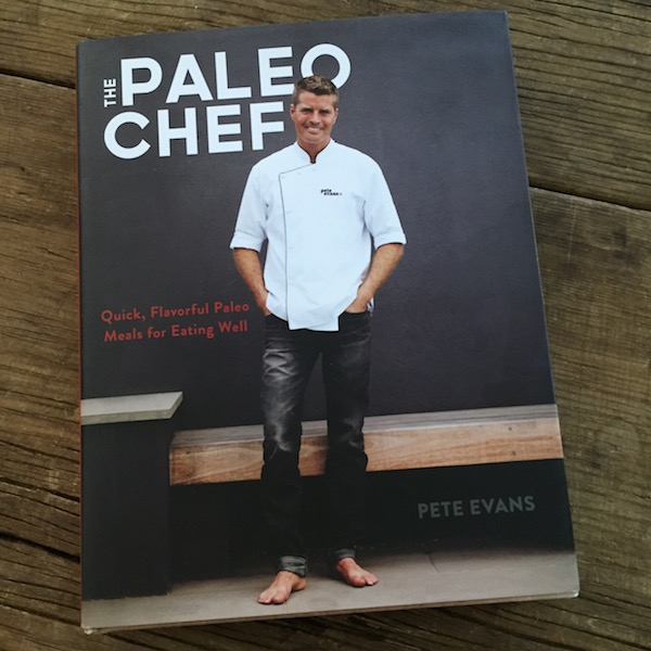 Cookbook review: The Paleo Chef by Pete Evans | Recipe Renovator