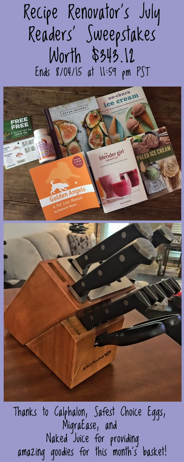 July 2015 Readers sweepstakes on Recipe Renovator | prizes include 5 books plus Calphalon self-sharpening knife block. Ends 8/4/15 at 11:59 PM PDT