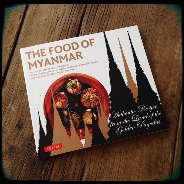 Cookbook review: The Food of Myanmar   Recipe Renovator