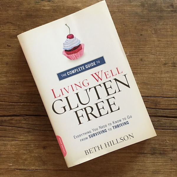 Review | Living Well Gluten Free by Beth Hillson | Recipe Renovator