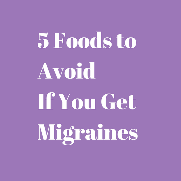 5 Foods to Avoid if You Get Migraine Attacks