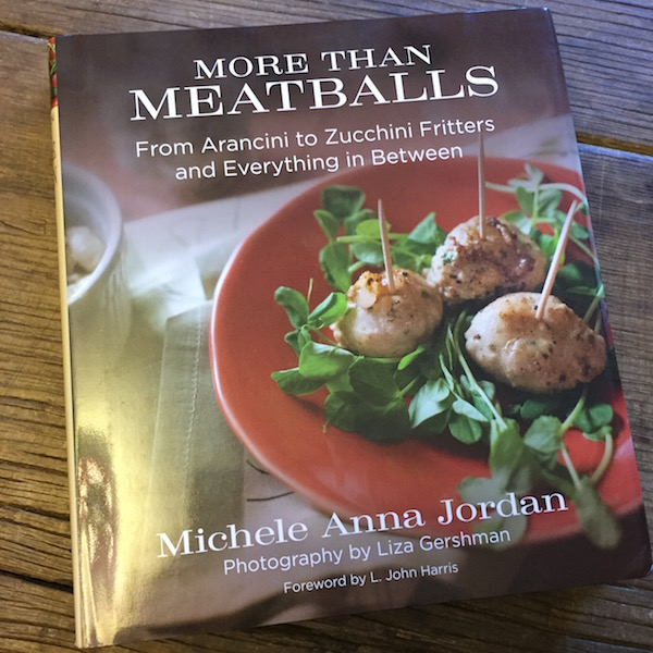 Cookbook review: More Than Meatballs by Michele Anna Jordan | Recipe Renovator