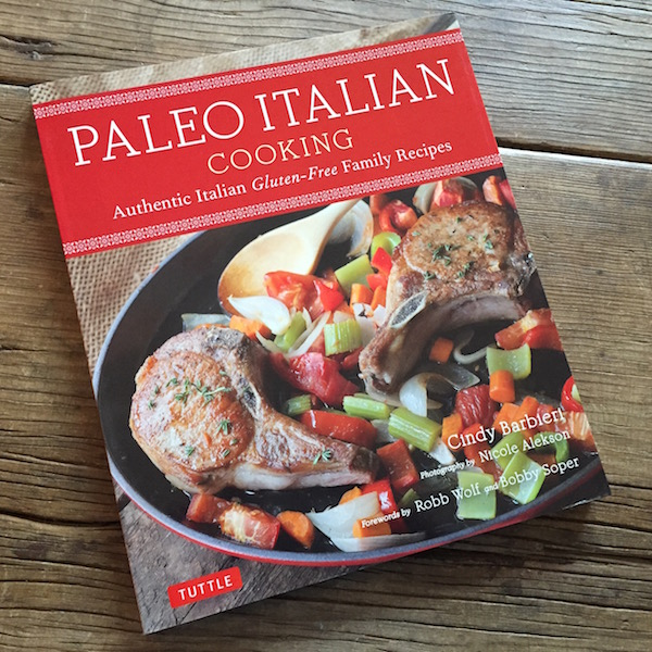 Review of Paleo Italian Cooking | Recipe Renovator | whole foods, paleo, gluten-free, Mediterranean diet