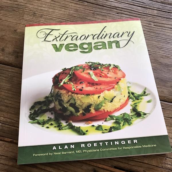 Recipe Renovator reviews Extraordinary Vegan by Alan Roettinger